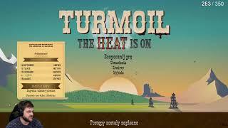 Nieszczęśliwy powrót do wspaniałej gry - Turmoil / 27.07.2019 (#3)