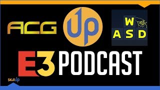 ACG, Skill Up and Tarmack On The Winners & Losers of E3 2018
