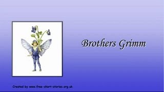 The Brothers Grimm - Short Biography - Free Short Stories