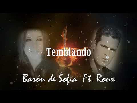 Temblando - Barón de Sofía ft. Roux (ORGANIC)