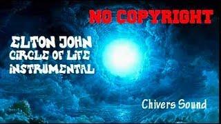 FREE DOWNLOAD ♫ Elton John ♫ Circle of Life Instrumental // Chivers Music //