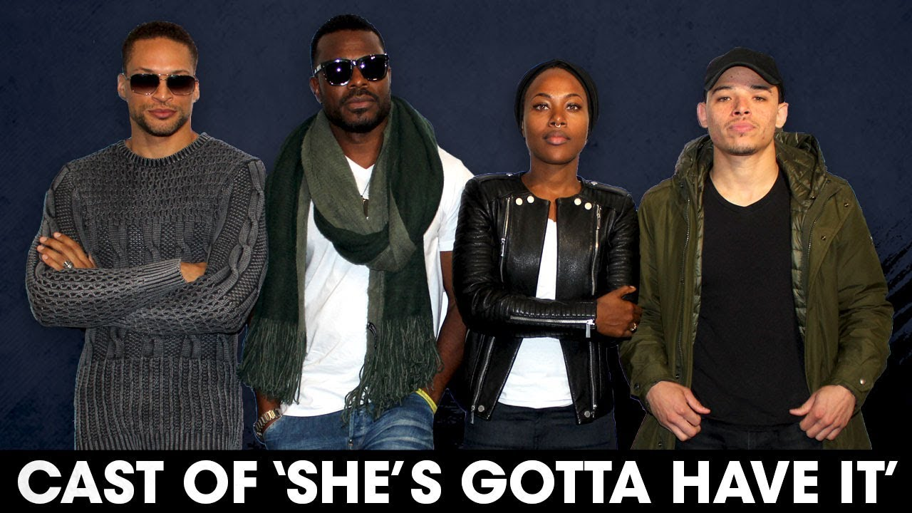 The Cast Of 'She's Gotta Have It' Talk Spike Lee's ...