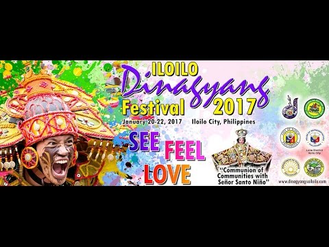 iloilo dinagyang festival  2017 - see it, feel it, love it