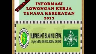 Informasi Lowongan Kerja Di RS Islam NU Demak Juli 2017