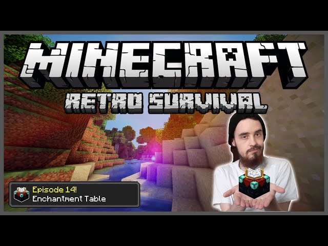 Minecraft: Retro Survival Let's Play [14] - Enchantment Table!