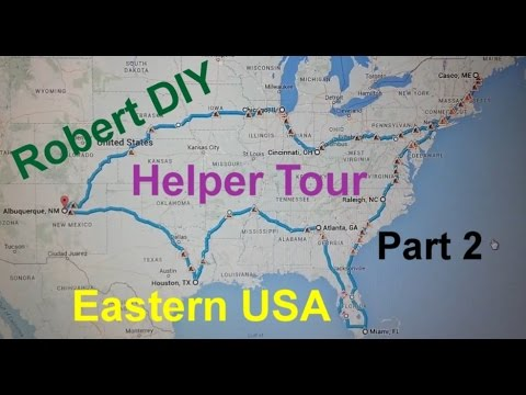 Part 2 - Robert DIY Eastern United States tour, eastern and central time zones.