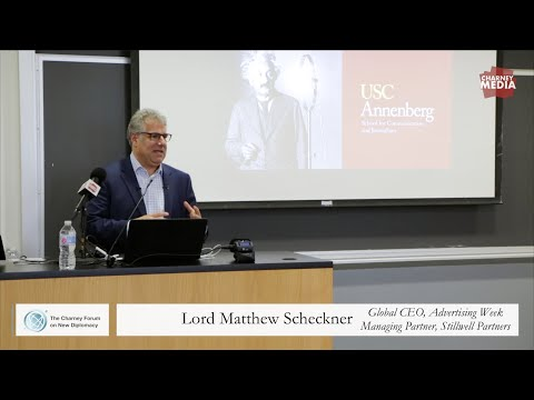 Lord Matthew Scheckner Presentation | The Rise of New Diplomacy