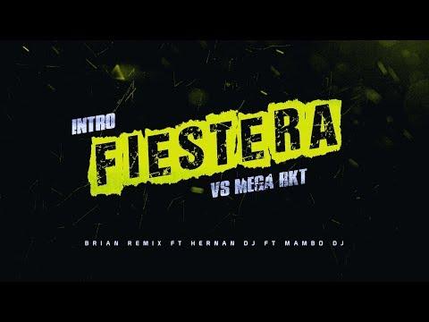 INTRO FIESTERA VS MEGA RKT - BRIAN REMIX ✘ HERNAN DJ ✘ MAMBO DJ