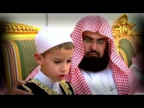 Sheikh Sudais and a young Boy read Al- Fatiha