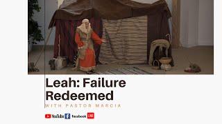 Leah Failure Redeemed