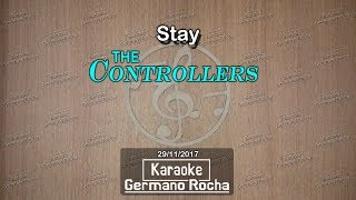 The Controllers - Stay (Karaoke)