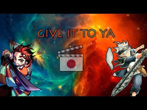 demon-slayer-|-black-clover「amv」--(dmx---x-gon)-|-give-it-to-ya-hd