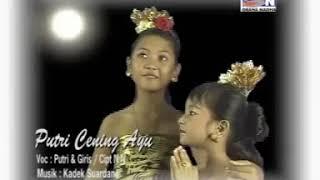 Lagu Bali Rare - Putri Cening Ayu