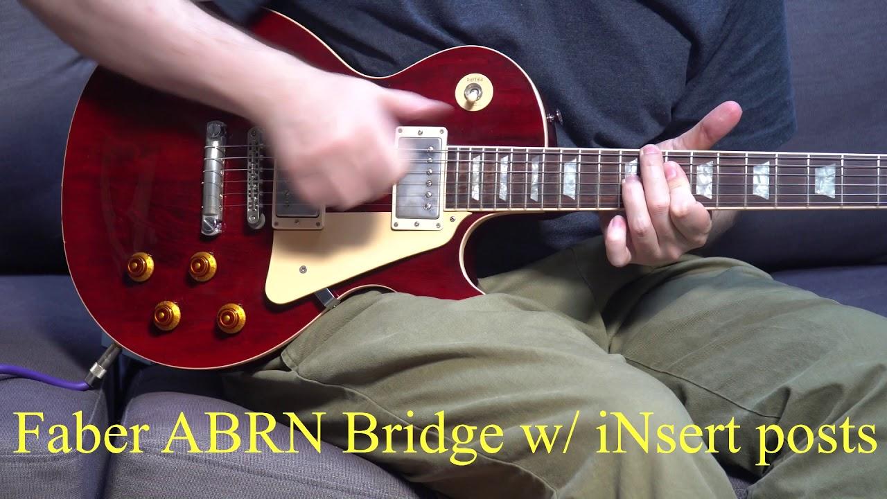 Gibson Nashville Bridge VS Faber ABRN Bridge (with iNsert kit)