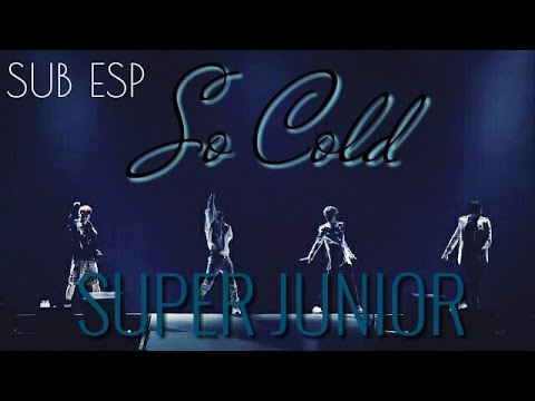 So Cold (Studio Ver.) SUB ESP - Super Junior