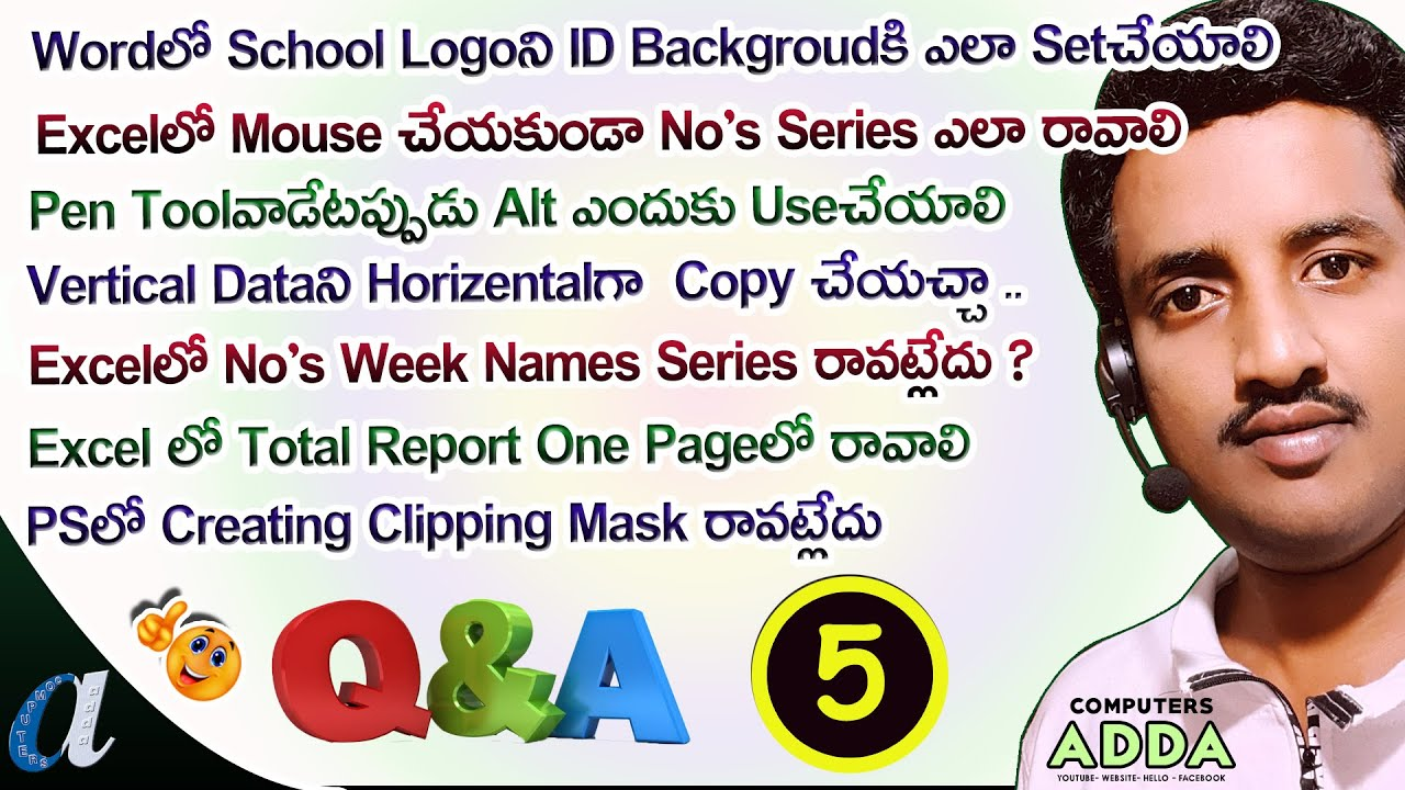 Q & A : EP No: 5    U r Comments My Answers     Excel, Word Tally, etc   Computersadda.com