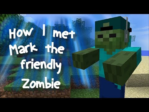 Minecraft HOW I MET MARK MY FRIENDLY ZOMBIE / SECRETS OF A ZOMBIE !! Minecraft