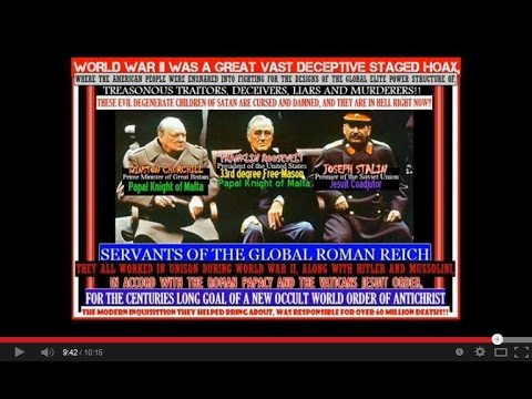 Jesuit Vatican behind NWO , WW2 , 911 , Palestine  Israel conflict & WW3 agenda