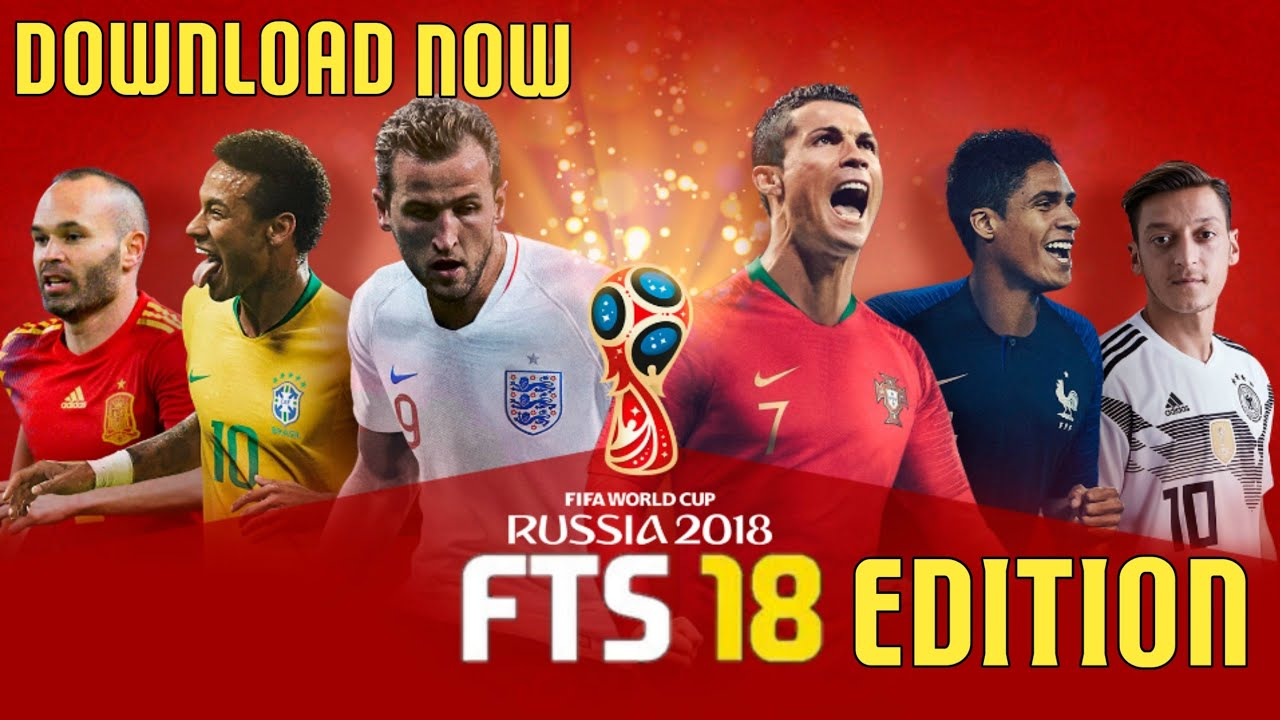How To Download FTS 18 Mod Russia World Cup 2018 Edition Apk And Data ||  Offline & Online || 274MB