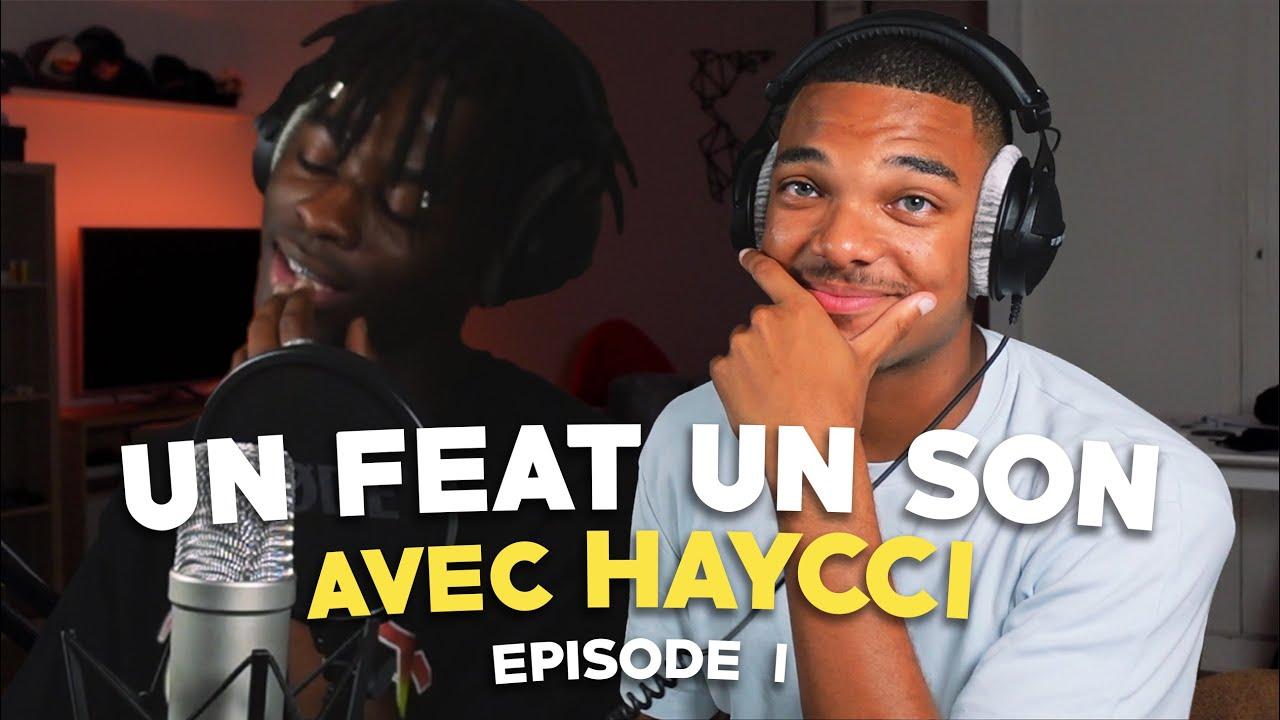 DANS MA TÊTE FT. @haycci  - UN FEAT UN SON #1