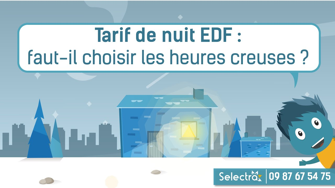 tarif de nuit edf faut il choisir les heures creuses youtube. Black Bedroom Furniture Sets. Home Design Ideas