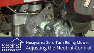 How To Adjust A Husqvarna Zero-Turn Riding Mower Neutral Control