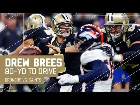 Drew Brees Leads Impressive 90-Yard TD Drive!   Broncos vs. Saints   NFL