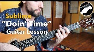 Doin' Time - Sublime Beginner Friendly Guitar Tutorial