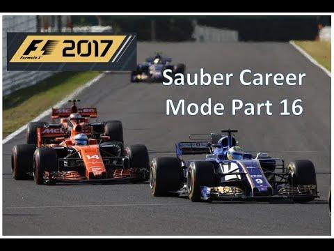 F1 2017: Sauber Career Mode Part 16