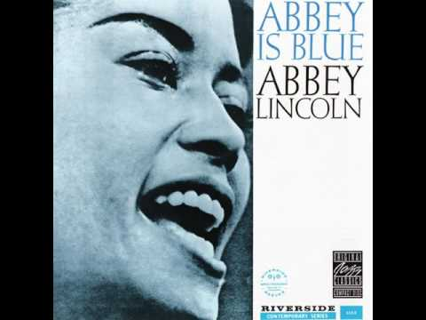 Abbey Lincoln & Kenny Dorham - 1959 - Abbey Is Blue - 10 - Long As You're Living