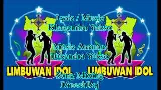 IDOL LOGO Song/ Yuma/khagendra Yakso/Limbuwan IDOL/Tekendra Yakso/khagendra Kumar Limbu