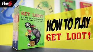How to Play GET LOOT! - A Card Game for Hackers (and normal people too) - Hak5
