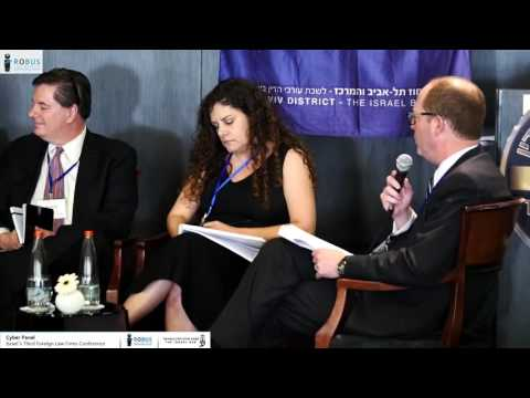 Cyber Security Panel - Israel's 3rd foreign law firms conference - Robus