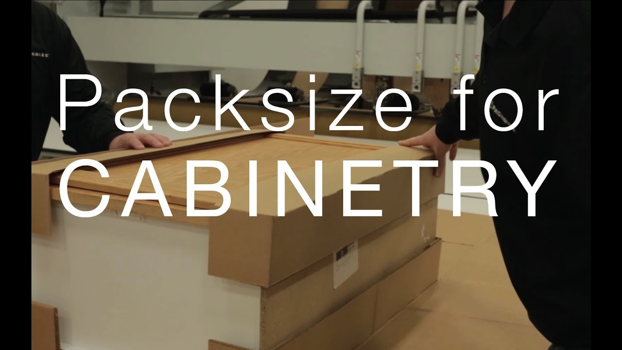 Why Packsize Works For Cabinetry Companies