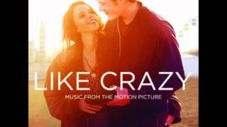 So Close, So Far - Like Crazy (Music from the Motion Picture)