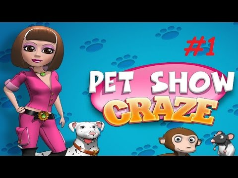 Pet Show Craze - Level 1 - 4 (#1) (Let's Play / Gameplay)