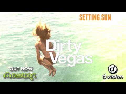 Dirty Vegas - Setting Sun (Nora En Pure Remix)