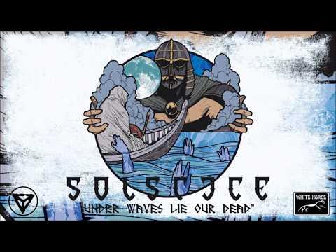 "SOLSTICE - ""Under Waves Lie Our Dead"""
