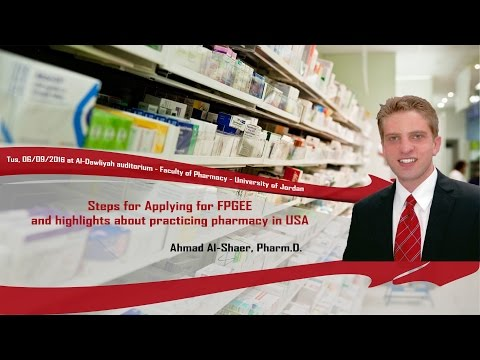 Steps for Applying for FPGEE and highlights about practicing pharmacy in USA