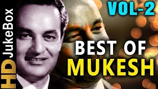 Best Of Mukesh Vol 2 | Evergreen Bollywood Old Songs | Classic Hindi Songs Collection