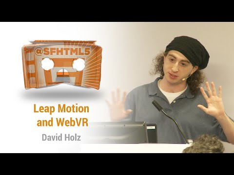 Leap Motion and WebVR with David Holz