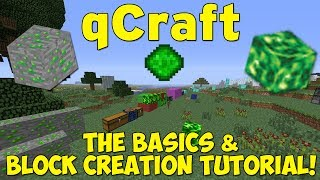 qCraft: The Basics & Block Creation Tutorial (New Hexxit, FTB, Tekkit & AOTBT Mod)