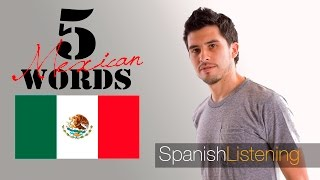 5 common Mexican words