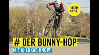 MTB-Fahrtechnik: Der Bunny-Hop mit Style mit Lukas Knopf