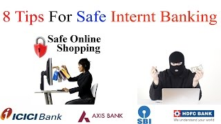 Safe Internet Banking  Tips   how to secure online banking transactions