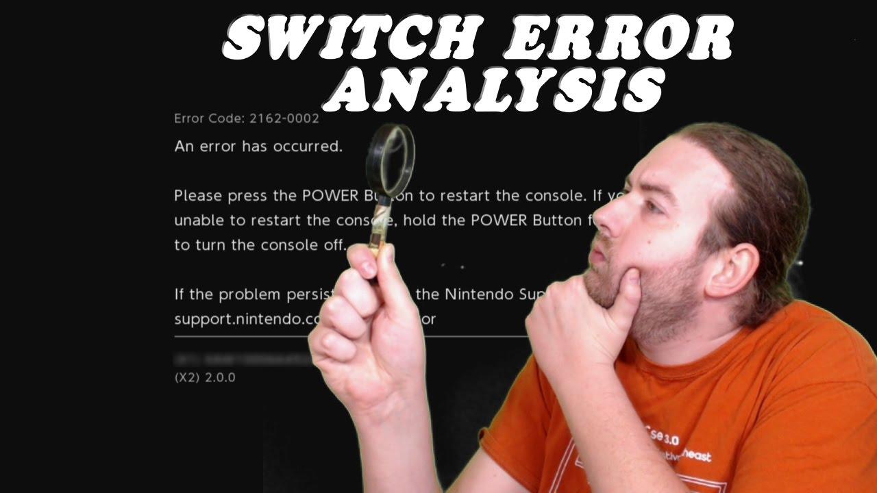 Nintendo Switch Analysis of Error 2162-0002 by YobeBit
