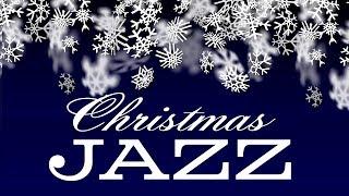 🎄 Christmas Music - Relaxing Christmas JAZZ - Smooth Christmas Songs Instrumental