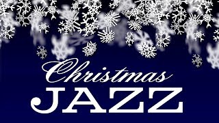 🎄 Christmas Music - Relaxing Christmas JAZZ - Smooth Christmas Songs Instrumental