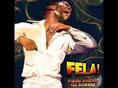 Fela! Original Broadway Cast Recording 2010