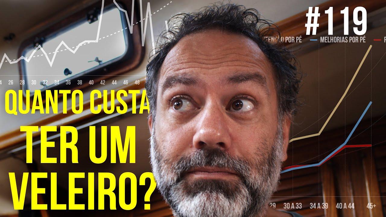 Quanto custa manter um veleiro no Brasil? | #SAL #119